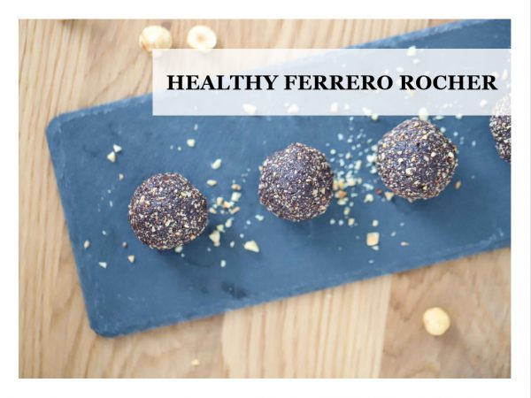 Healthy Fererro Rochers